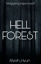 Hell Forest in your Dream by JERIC_ALIYAH29