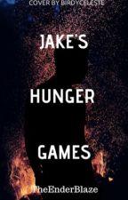 Jake's Hunger Games by TheEnderBlaze