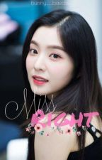 Miss Right | Bae Joohyun [Slow Rewriting] by bunny___baechu