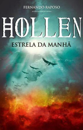HOLLEN - ESTRELA DA MANHÃ - LIVRO (Prólogo) by FernandoRaposo
