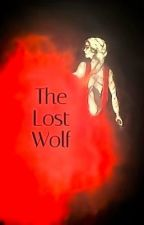 The Lost Wolf (a Harry Potter Fanfiction) by Maryhead1984