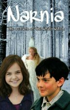 The return of the White Witch (A Narnia fanfiction)  by Narnia-Forever
