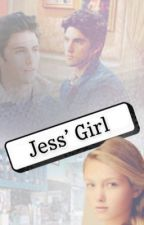 Jess's Girl by teagan_kinney