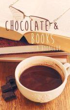 Chocolate & Books by NovayaZemlya