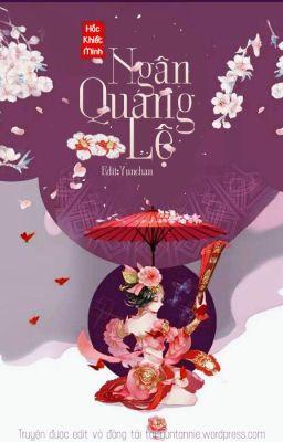 Đọc truyện Ngân Quang Lệ - Hắc Khiết Minh