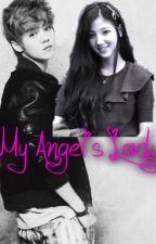 • My Angel's Lady • by IAmMissKittyPrincess