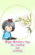 Nya Hmwe's Tips For Reading & Writing  by NyaHmwePann