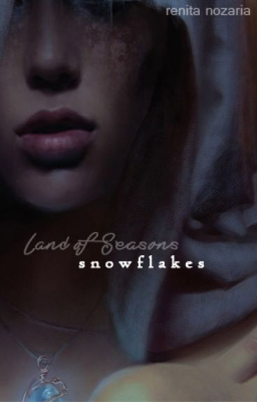 Land of Seasons : Snowflakes [ON HOLD]