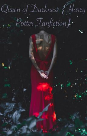 Queen of Darkness {Harry Potter Fanfiction} - II: Adoption