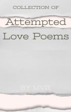 Collection of Attempted Love Poems by EmiViar