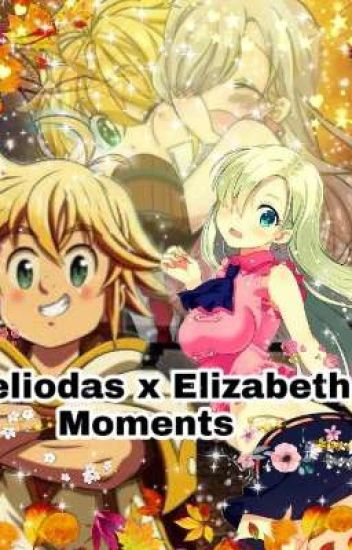 💎Meliodas x Elizabeth Moments 💎