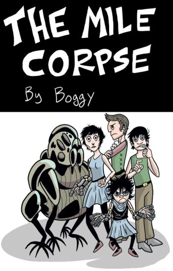 The Mile Corpse