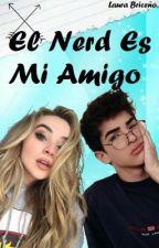 El Nerd Es Mi Amigo by LvKiller