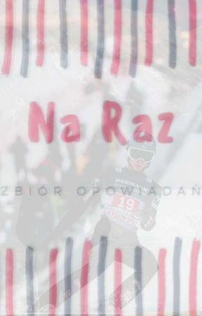 Na Raz by zooosssiaaa