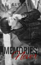 Memories¹ Never | MYG by Elyios