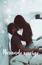 •Morando Comigo• by CarolSouzaBR