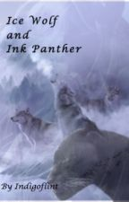 Ice Wolf and Ink Panther by indigoflint