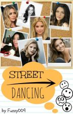 Streetdancing || One Direction by FunnyOO9