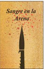 Sangre en la arena. by Rovinarege