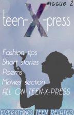 teen-X-press [issue 2] by teen-X-press
