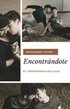 Encontrándote by AndrernanHadcil1906