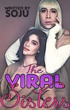 The Viral Sisters by Kuya_Soju