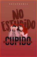 No! Estúpido cupido 𝐾𝑜𝑜𝑘𝑉 #Wattys2019 by xXAnpanman