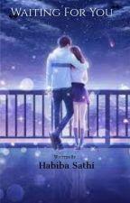 Waiting for you(Shraman)  by Habibasathi