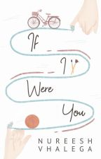 If I were You by Nureesh