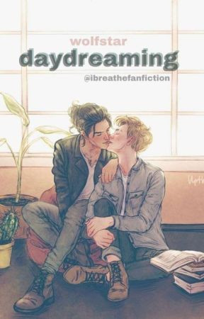 daydreaming - wolfstar by ibreathefanfiction