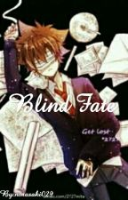Blind Fate by norasaki029