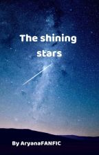 The shining stars (A Ladrien story) by Aryana-Aries101