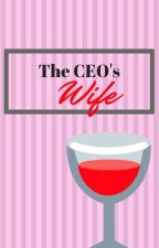 The CEO's  Wife by ShafiraSardar