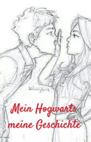 Mein Hogwarts, meine Geschichte ( Harry Potter FF)