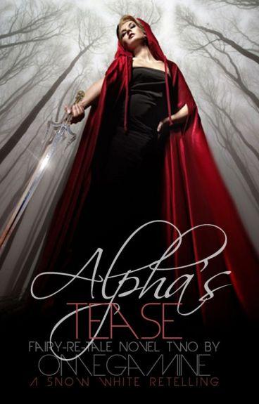 Alpha's Tease, ᴀ ғᴀɪᴙʏ-ᴙᴇ-тᴀᴌᴇ ɴɵᴠᴇᴌ, №2 »ᴄɵᴍᴘᴌᴇтᴇ«