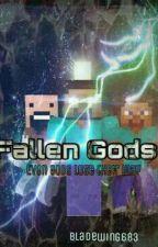 Fallen Gods by Bladewing683