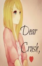 Dear Crush, [one shot] ~COMPLETE~ by atepinkstar