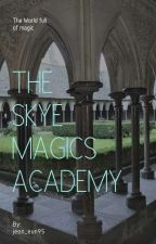 The Skye Magics Academy by jeon_eunn