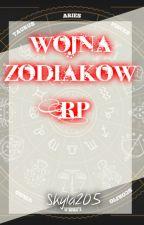 Wojna Zodiaków [RP] *Zamknięte* by Skyla205