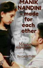 Manik Nandini _made For Each Other by gayathri35