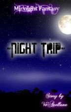 Midnight Fantasy -Night Trip- by Veavellana