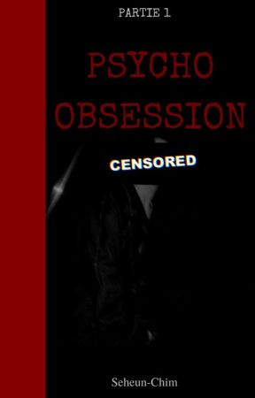 PSYCHO-OBSESSION by Seheun-Chim