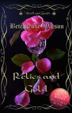 H&S - Relics and Gold by BetelgeuseWatson