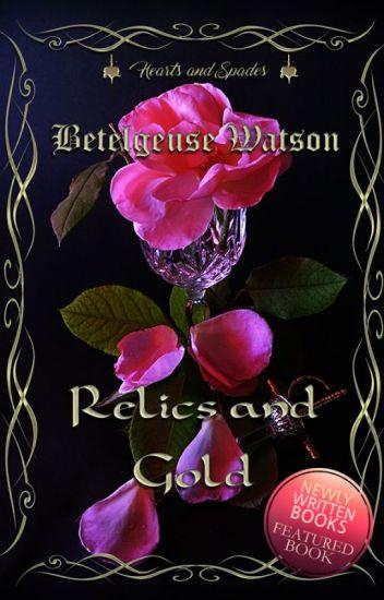 Relics and Gold (Hearts&Spades Vol.1)