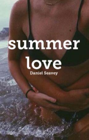 Summer Love ☼ Daniel Seavey by shaperead
