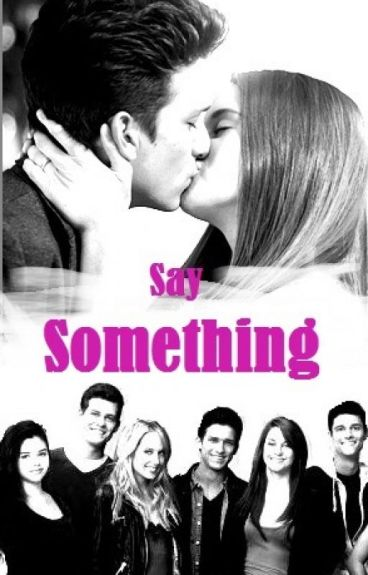 Say Something - Puzzlelteile zweier Seelen (#Wattys2015)