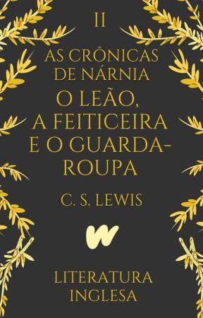 O Leão, a Feiticeira e o Guarda-Roupa | As Crônicas de Nárnia II (1950) by ClassicosLP