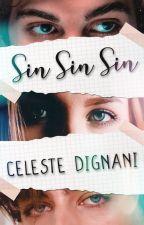 Sin, Sin, Sin by celesdignani