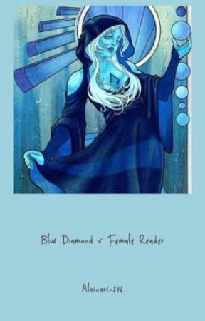 Blue Diamond x Female Reader by AlainaRin816