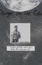 Danger on The Road ( Liam Payne ) by _nialler9_